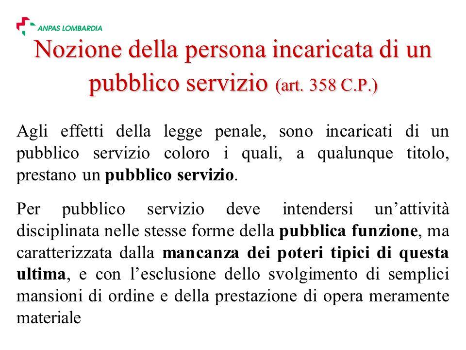 Nozione della persona incaricata di un pubblico servizio (art. 358 C.P.)