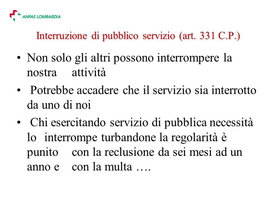 Interruzione di pubblico servizio (art. 331 C.P.)
