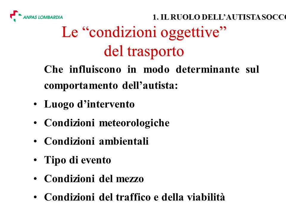 Le condizioni oggettive del trasporto