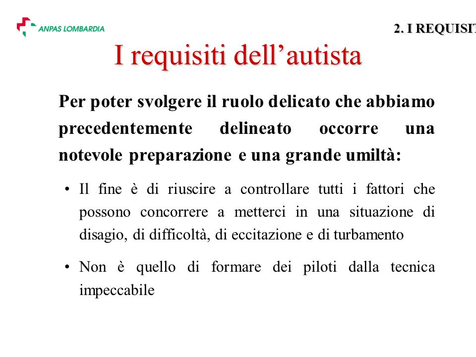 I requisiti dell'autista