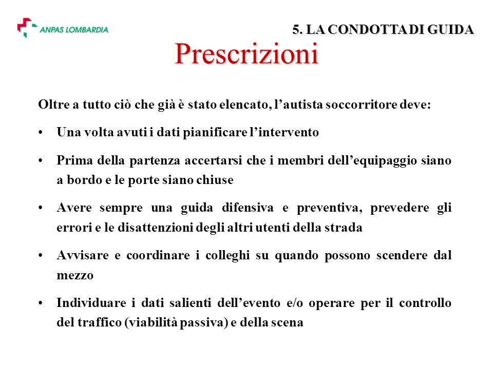 Prescrizioni 5. LA CONDOTTA DI GUIDA