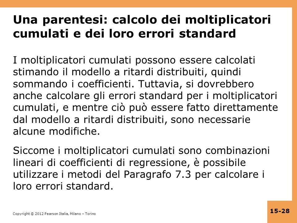 Una parentesi: calcolo dei moltiplicatori cumulati e dei loro errori standard