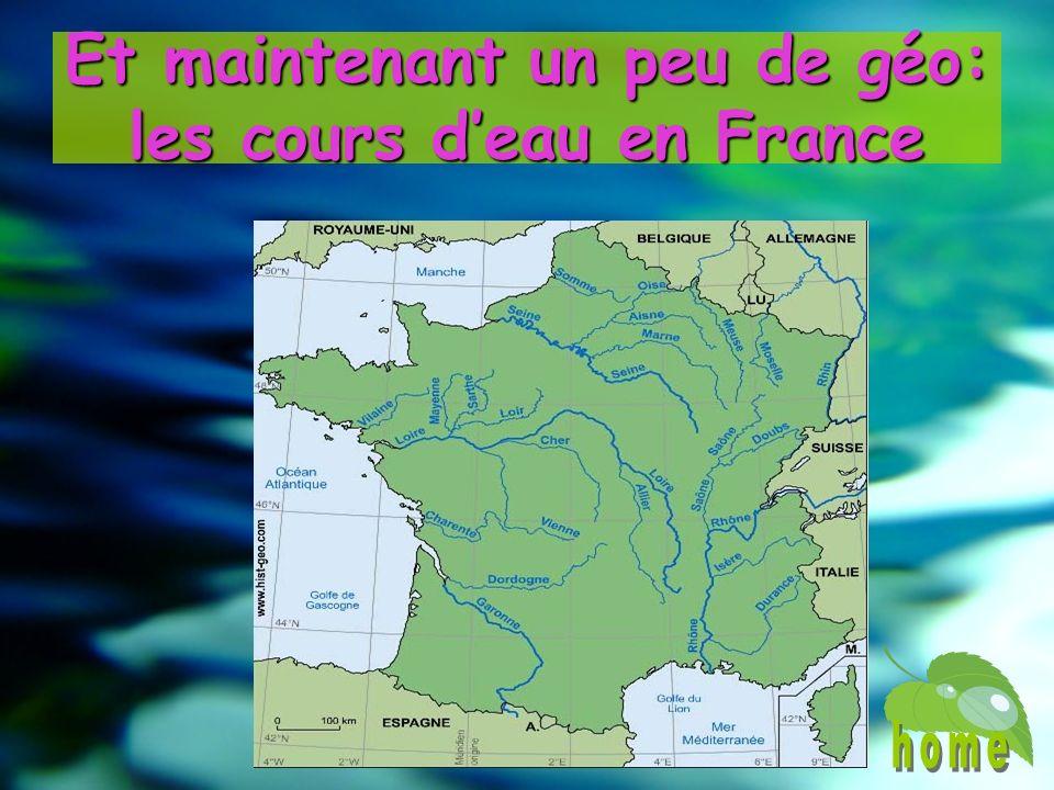 Et maintenant un peu de géo: les cours d'eau en France