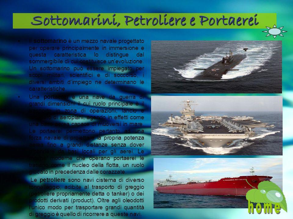 Sottomarini, Petroliere e Portaerei