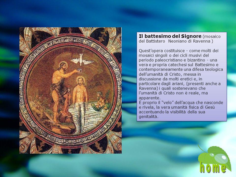 Il battesimo del Signore (mosaico del Battistero Neoniano di Ravenna )