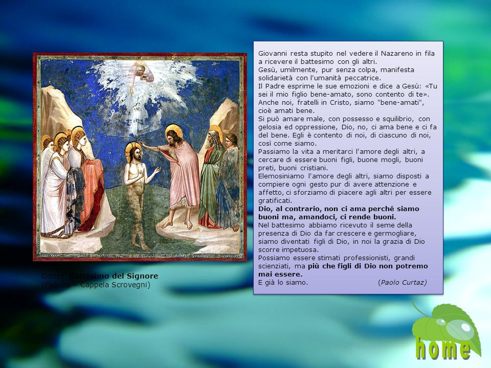 . Giovanni resta stupito nel vedere il Nazareno in fila a ricevere il battesimo con gli altri.