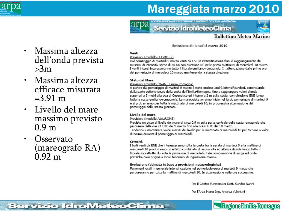 Mareggiata marzo 2010 Massima altezza dell'onda prevista >3m