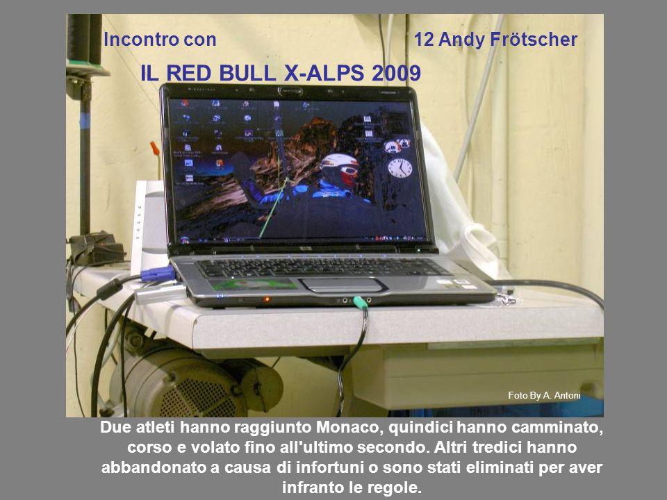 IL RED BULL X-ALPS 2009 Incontro con 12 Andy Frötscher