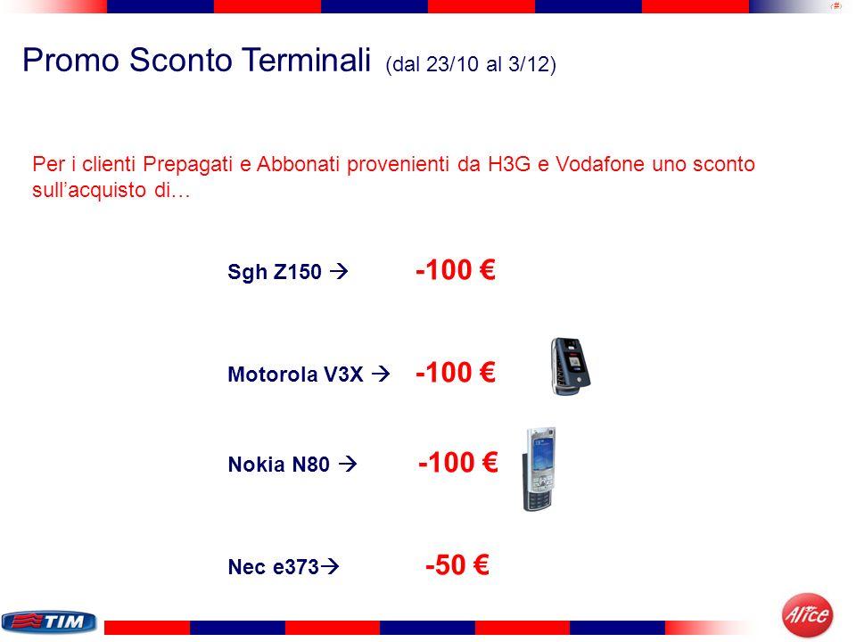Promo Sconto Terminali (dal 23/10 al 3/12)