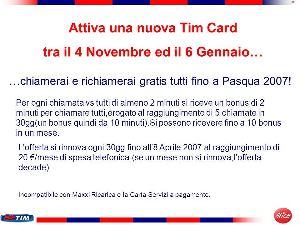 Attiva una nuova Tim Card tra il 4 Novembre ed il 6 Gennaio…