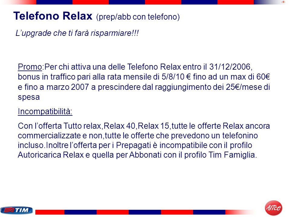 Telefono Relax (prep/abb con telefono)