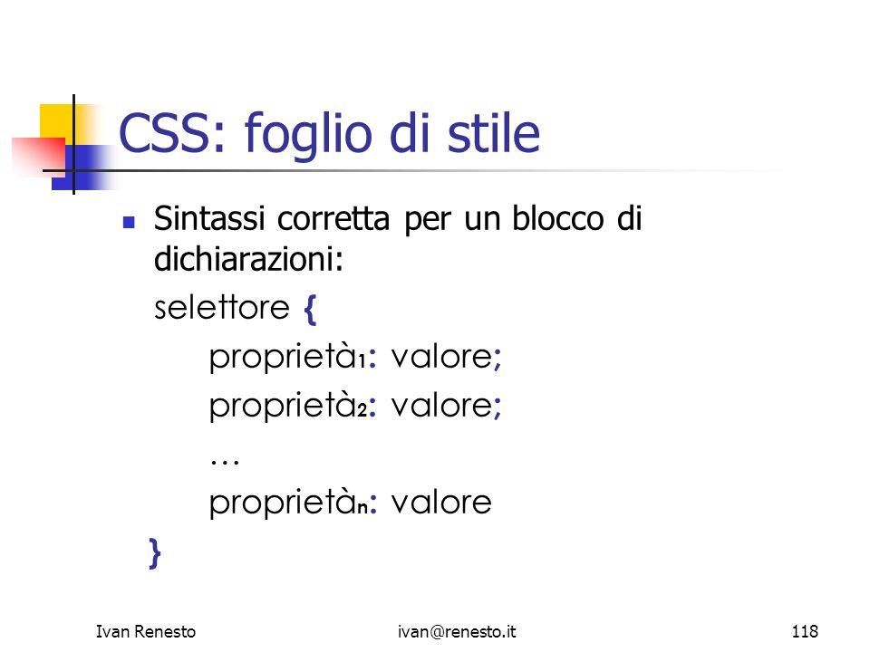 CSS: foglio di stile Sintassi corretta per un blocco di dichiarazioni: