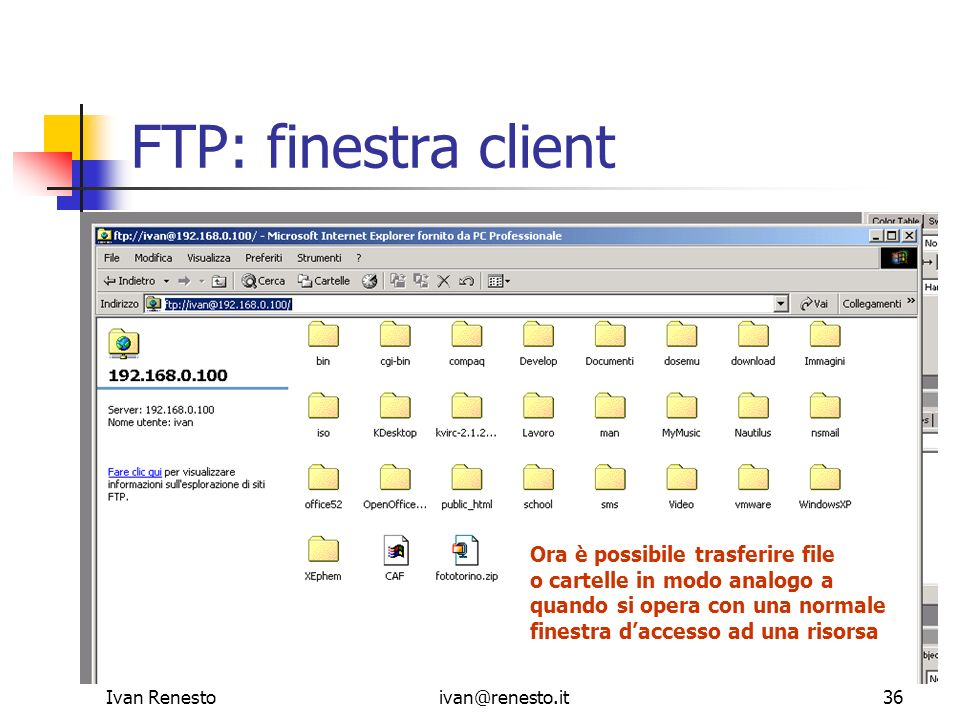 FTP: finestra client Ora è possibile trasferire file