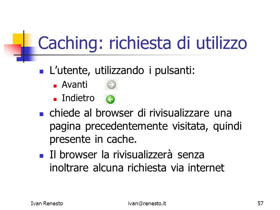 Caching: richiesta di utilizzo