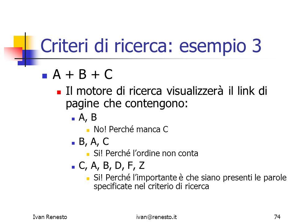 Criteri di ricerca: esempio 3