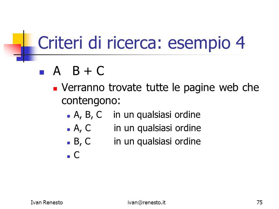 Criteri di ricerca: esempio 4