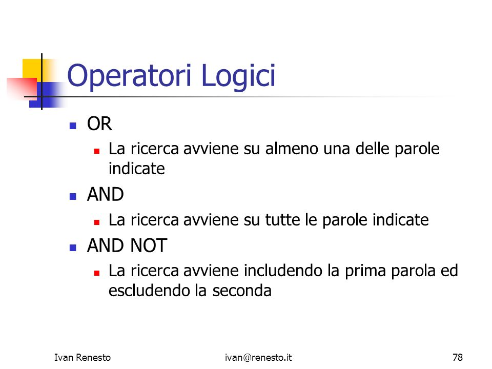 Operatori Logici OR AND AND NOT