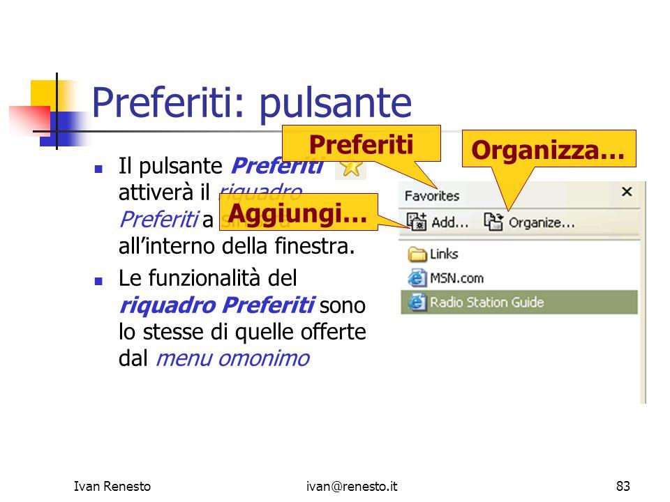 Preferiti: pulsante Preferiti Organizza… Aggiungi…