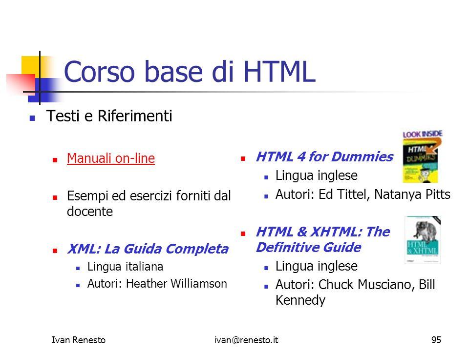 Corso base di HTML Testi e Riferimenti Manuali on-line