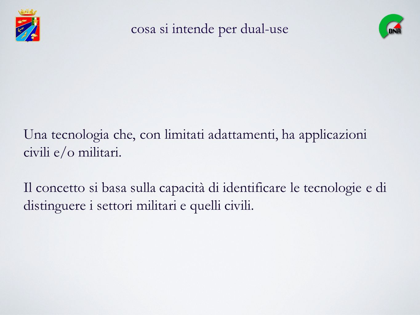 cosa si intende per dual-use