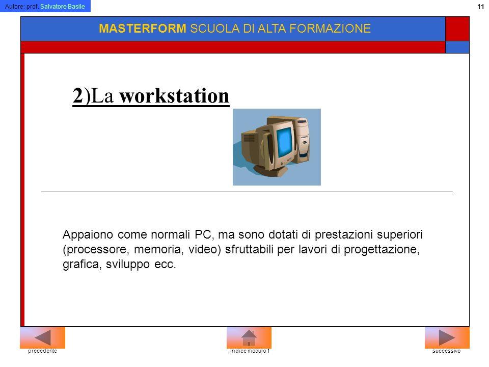 2)La workstation MASTERFORM SCUOLA DI ALTA FORMAZIONE