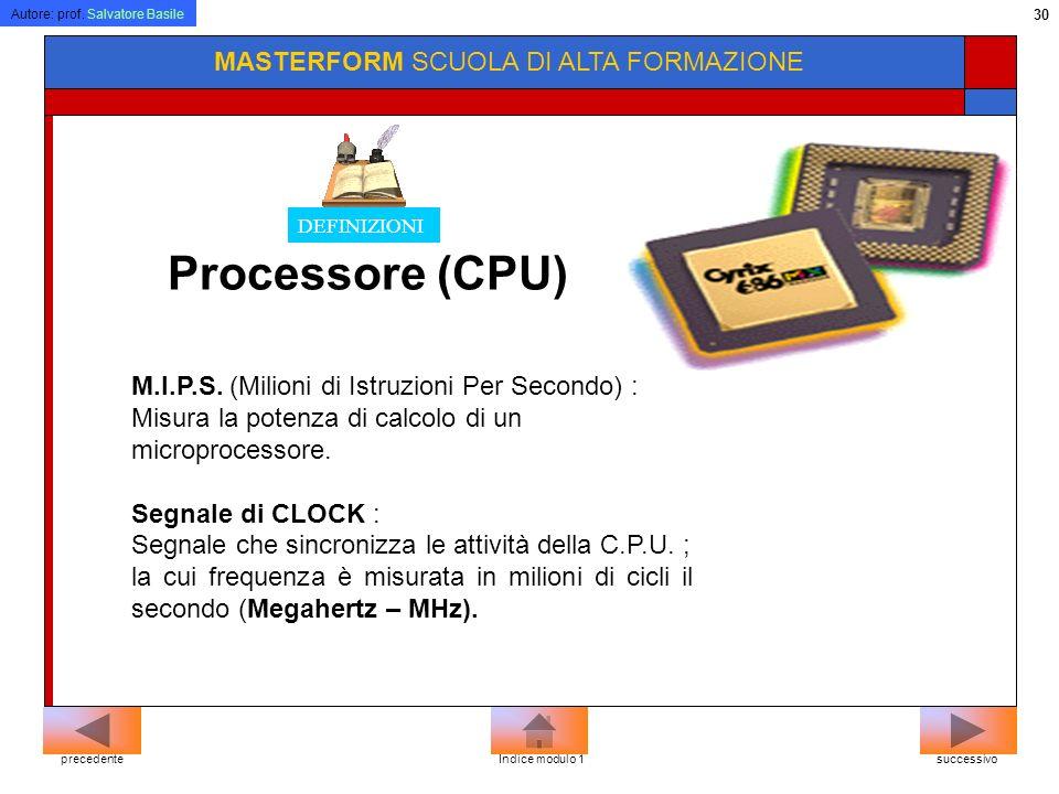 Processore (CPU) MASTERFORM SCUOLA DI ALTA FORMAZIONE