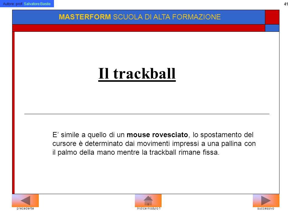 Il trackball MASTERFORM SCUOLA DI ALTA FORMAZIONE