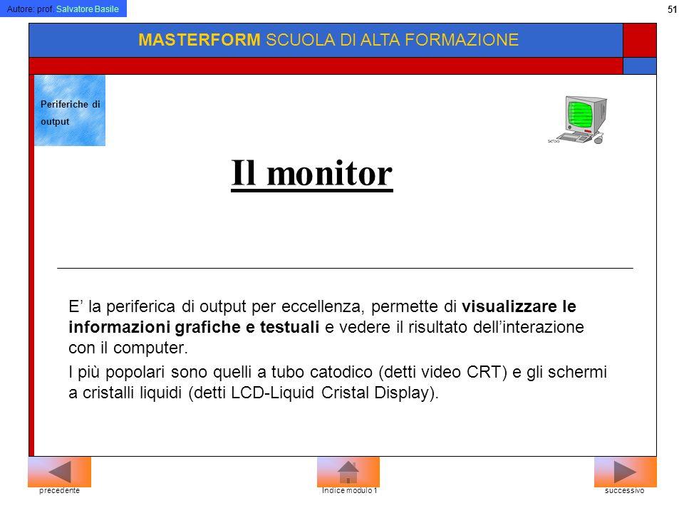 Il monitor MASTERFORM SCUOLA DI ALTA FORMAZIONE