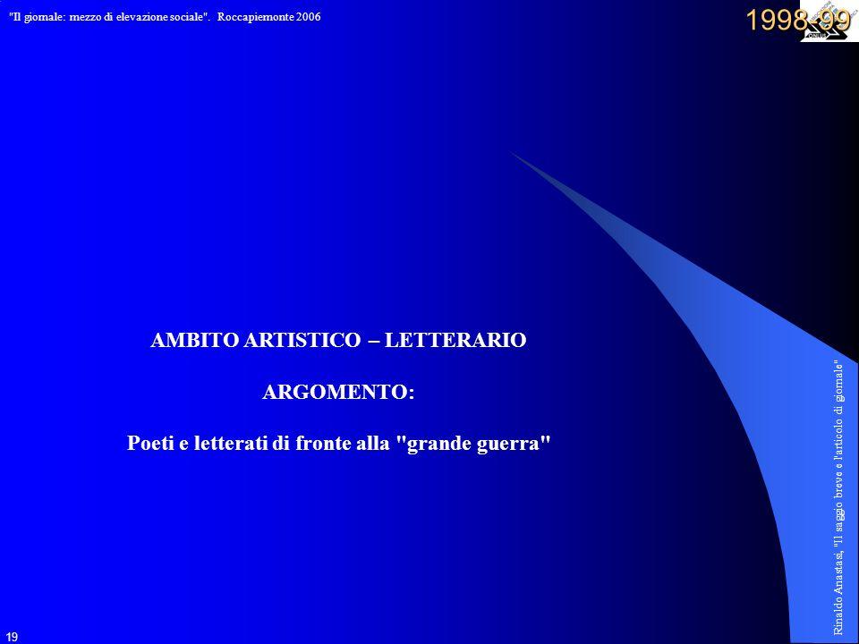1998-99 AMBITO ARTISTICO – LETTERARIO ARGOMENTO: