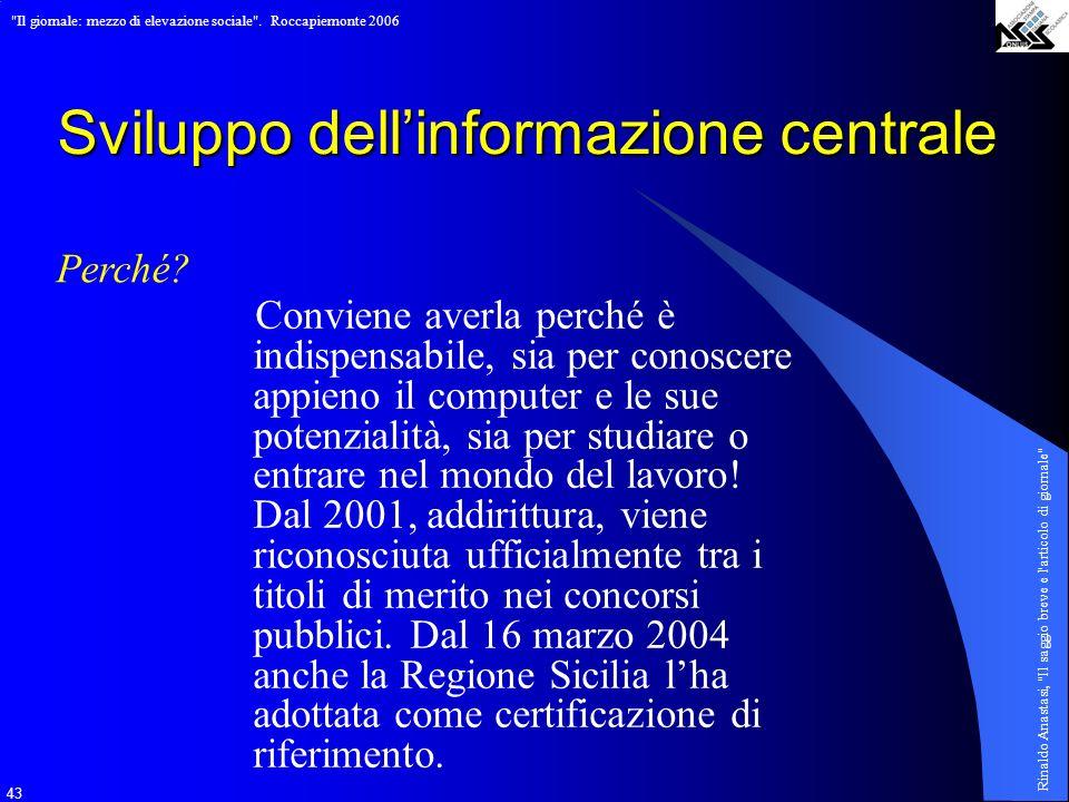 Sviluppo dell'informazione centrale
