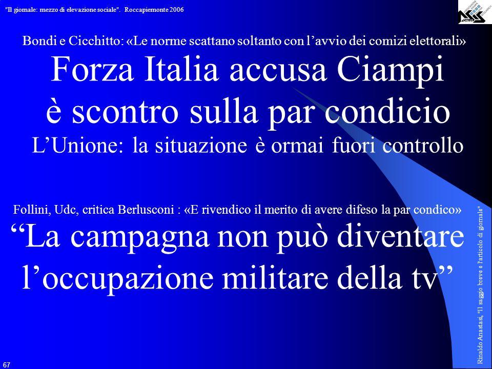 Forza Italia accusa Ciampi è scontro sulla par condicio
