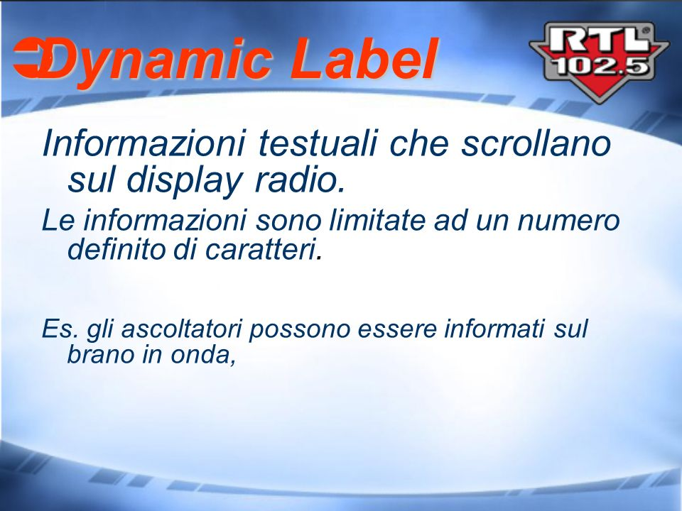 Dynamic Label Informazioni testuali che scrollano sul display radio.