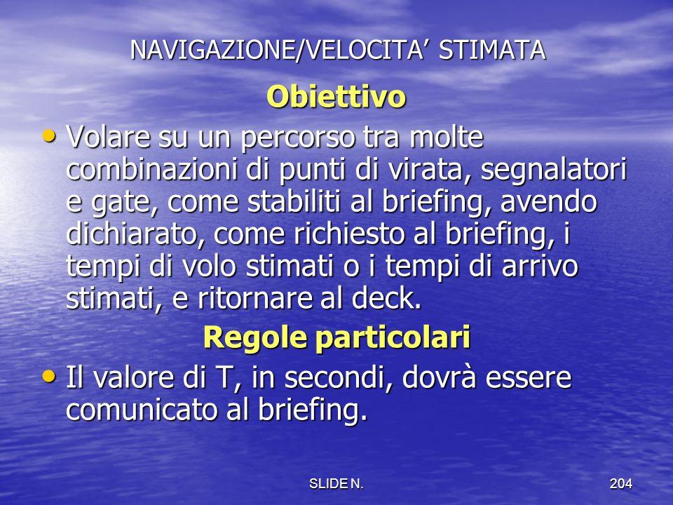 NAVIGAZIONE/VELOCITA' STIMATA