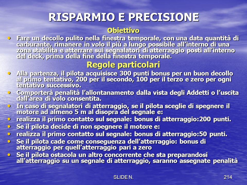 RISPARMIO E PRECISIONE