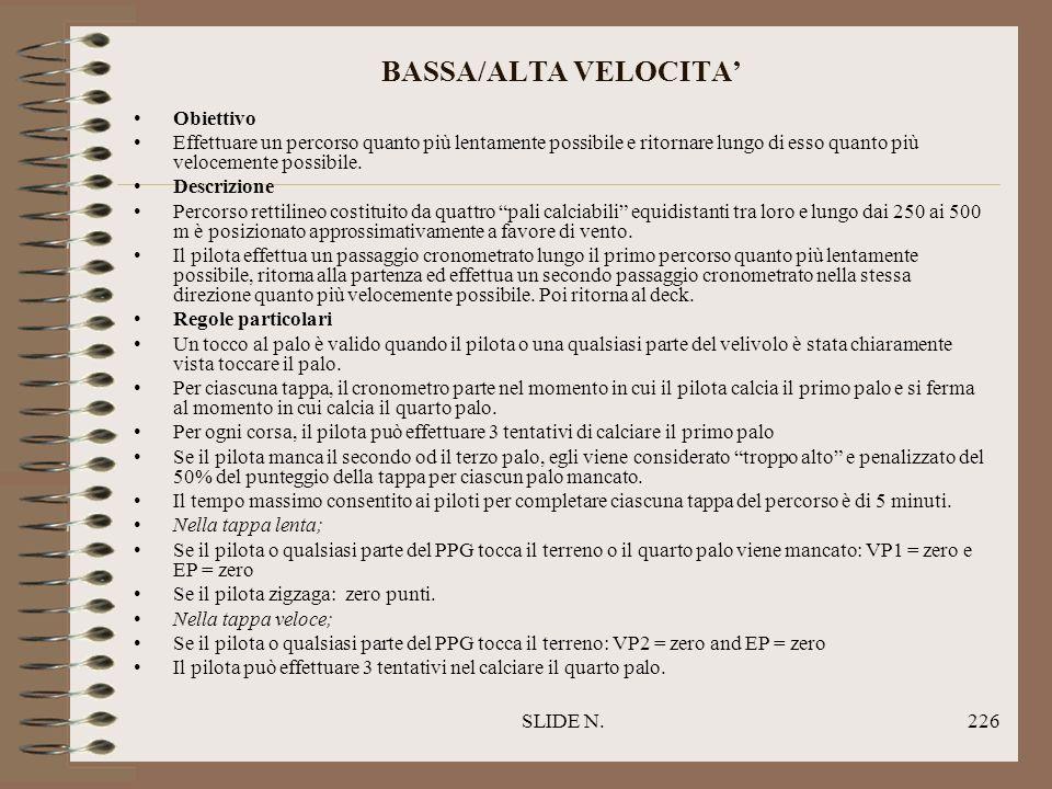 BASSA/ALTA VELOCITA' Obiettivo