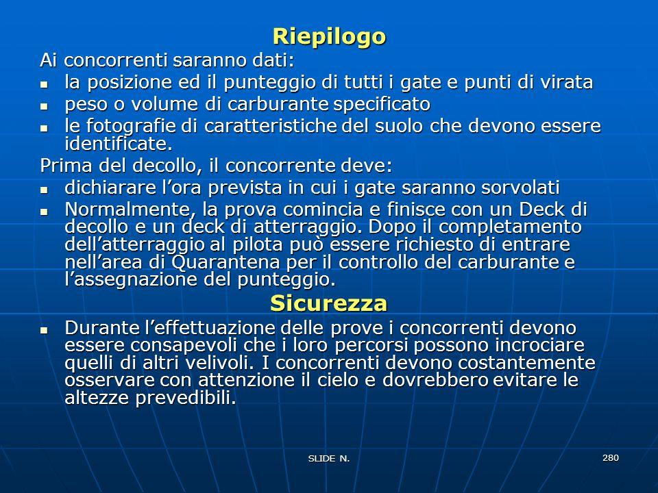 Riepilogo Sicurezza Ai concorrenti saranno dati: