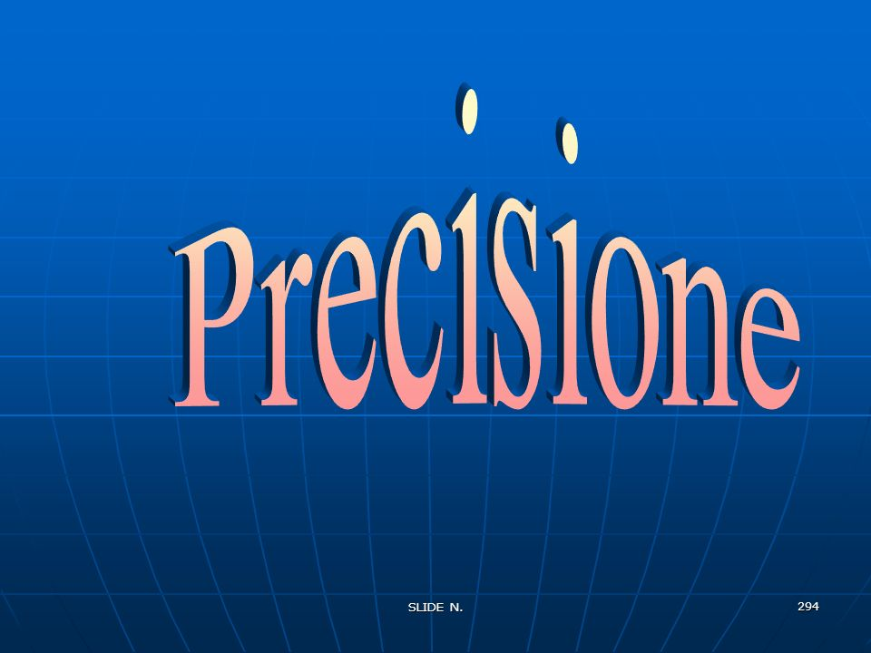 Precisione SLIDE N.