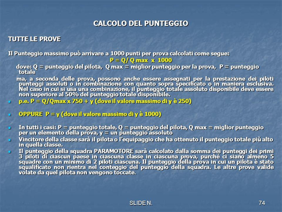 CALCOLO DEL PUNTEGGIO TUTTE LE PROVE