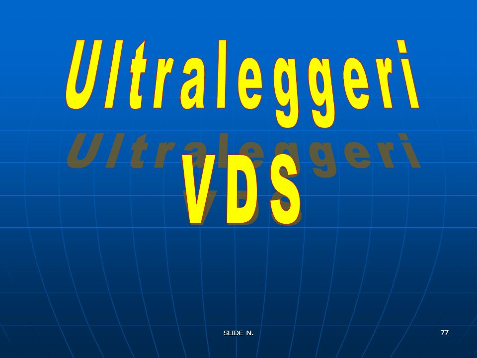 Ultraleggeri VDS SLIDE N.