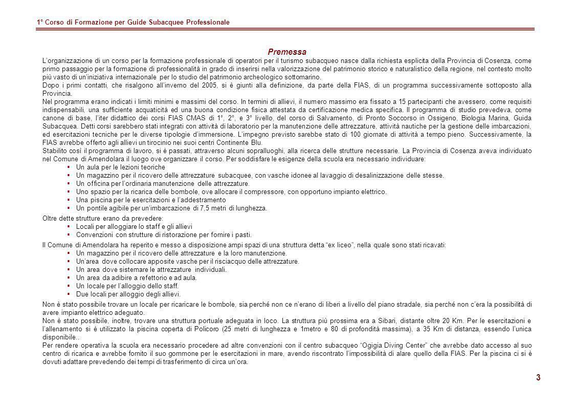 Premessa 1° Corso di Formazione per Guide Subacquee Professionale