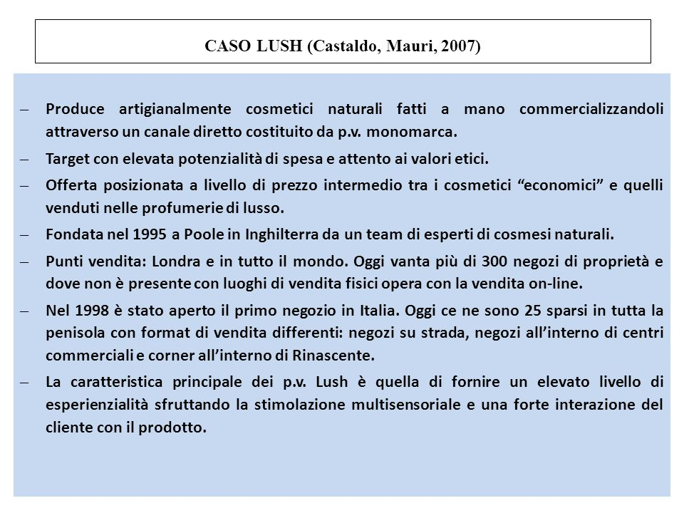 CASO LUSH (Castaldo, Mauri, 2007)