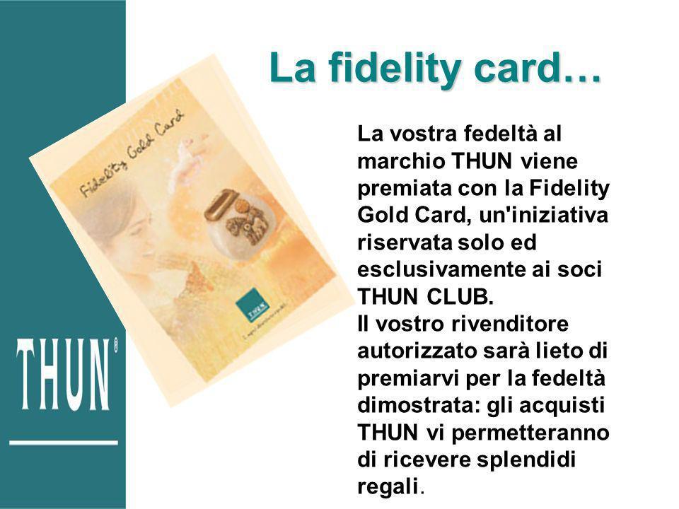 La fidelity card…