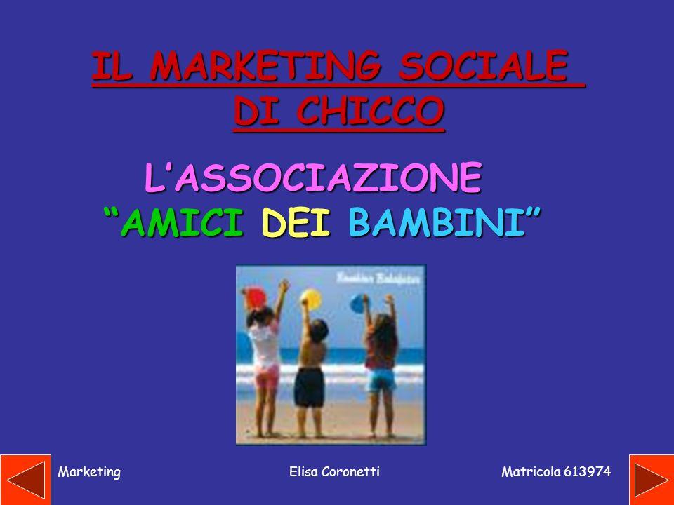 IL MARKETING SOCIALE DI CHICCO L'ASSOCIAZIONE AMICI DEI BAMBINI