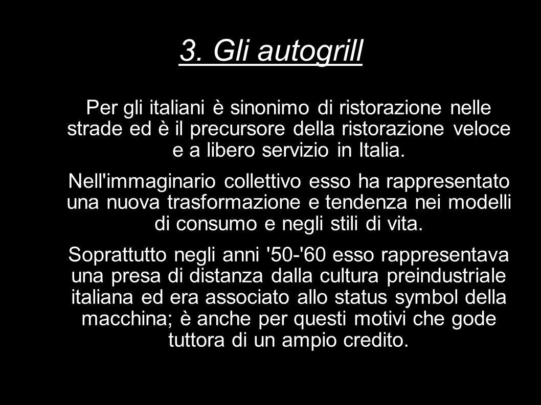 3. Gli autogrill