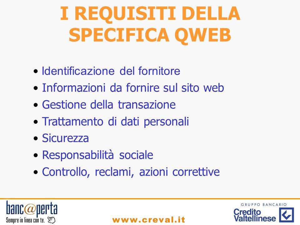 I REQUISITI DELLA SPECIFICA QWEB