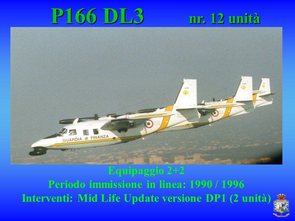 P166 DL3 nr. 12 unità Equipaggio 2+2