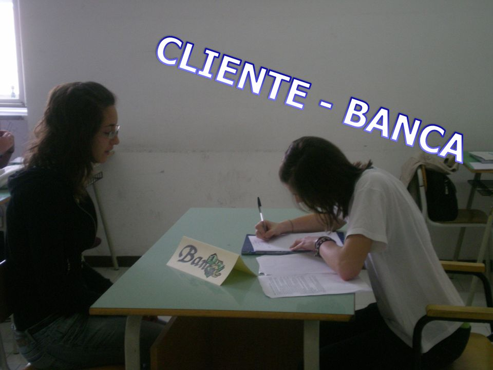 CLIENTE - BANCA