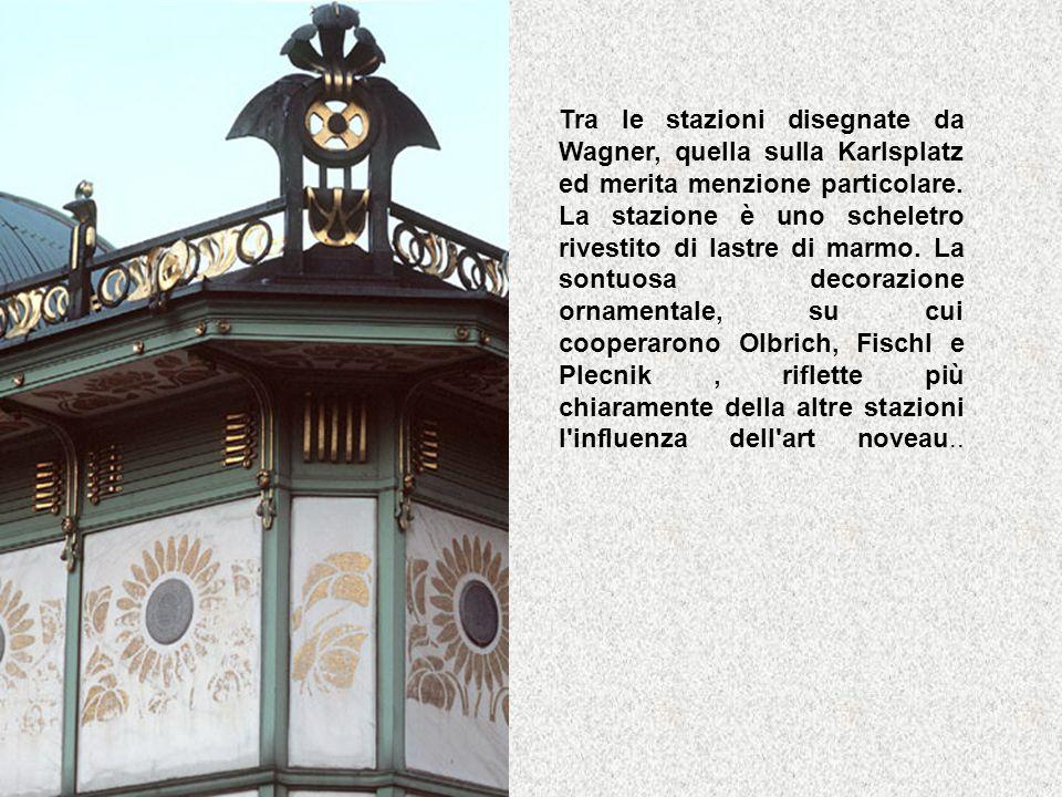 Tra le stazioni disegnate da Wagner, quella sulla Karlsplatz ed merita menzione particolare.