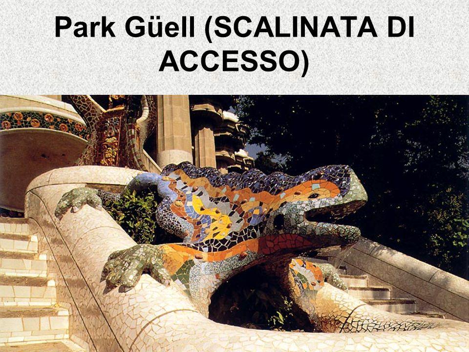 Park Güell (SCALINATA DI ACCESSO)