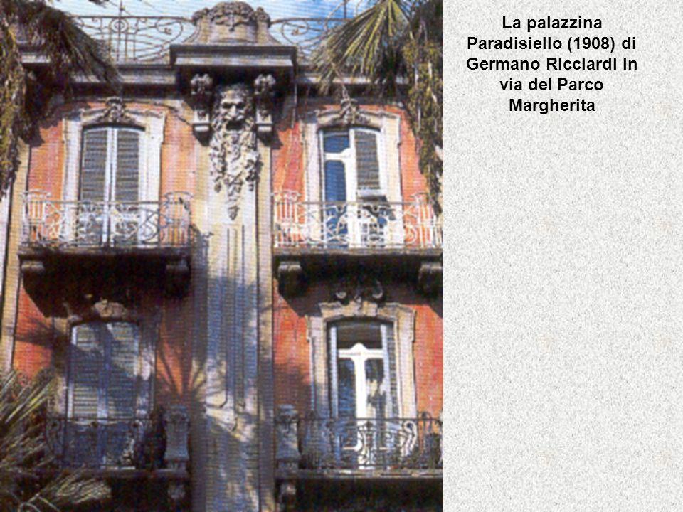 La palazzina Paradisiello (1908) di Germano Ricciardi in via del Parco Margherita